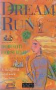 Dream Run (Minerva Australia)
