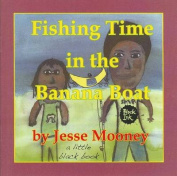 Fishing Time in the Banana Boat