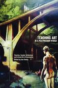Teaching Art in a Postmodern World