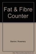 Fat and Fibre