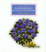Little Book of Embroidered Garden Flowers