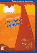 How to Succeed with Learning Centres