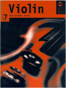 Violin Series 7:Preliminary Grade