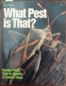 What Pest is That? Edited by Frances Hutchison
