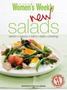New Salads: Starters, Mains, Sides (The Australian Women's Weekly