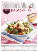 Mince It (The Australian Women's Weekly