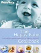 The Happy Baby Cookbook