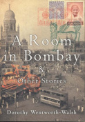 A Room in Bombay and Other Stories