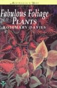 Fabulous Foliage Plants
