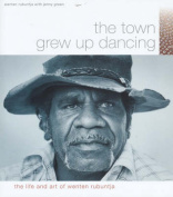 The Town Grew up Dancing