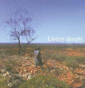 Listen Deeply
