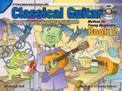 Progressive Classical Guitar Method for Young Beginners Book 2 [With CD (Audio)]