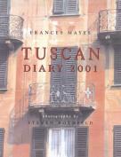 Frances Mayes' Tuscan Diary 2001