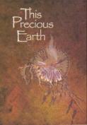 This Precious Earth
