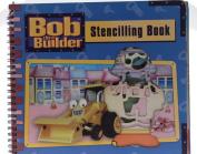 Bob the Builder Stencilling Book