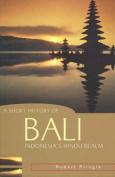 A Short History of Bali