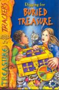 Digging for Buried Treasure