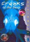 Freaks of the Deep