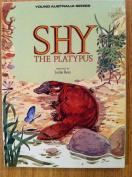 Shy the Platypus