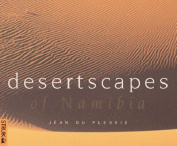 Desertscapes of Namibia