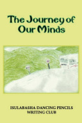 The Journey of Our Minds