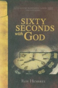 Sixty Seconds with God