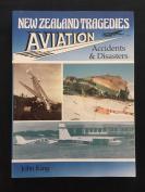 NZ Tragedies - Aviation Accidents