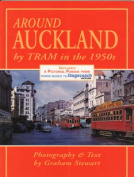 Around Auckland by Tram in the 1950'S