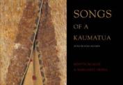 Songs of Kaumatua