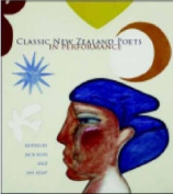 Classic New Zealand Poets in Performance [With 2 CDs]