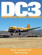Dc3: Southern Skies Pioneer