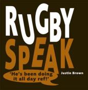 Rugby Speak