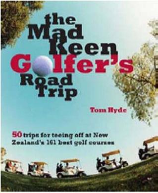 Mad Keen Golfer's Road Trip