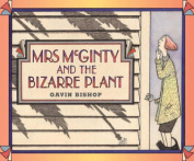 Mrs McGinty and the Bizarre Plant