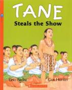 Tane Steals the Show / Tane Te Whetu o Te Ra