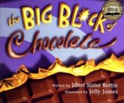 The Big Block of Chocolate