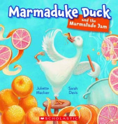 Marmaduke Duck and the Marmalade Jam
