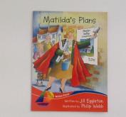 Matilda's Plan