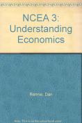 NCEA 3: Understanding Economics