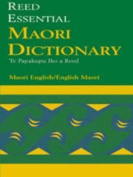 The Reed Essential Maori Dictionary