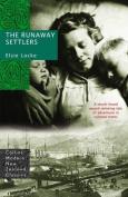 The Runaway Settlers