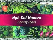 Nga Kai Hauora / Healthy Food