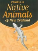 Powell's Native Animals of New Zealand