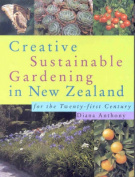 Creative Sustainable Gardening in New Zealand