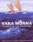 Vaka Moana - Voyages of the Ancestors