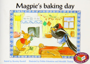 Magpie's baking day