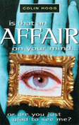 Is That an Affair on Your Mind...?