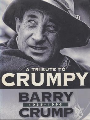 Tribute to Crumpy: Barry Crump 1935-1996
