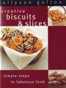 Creative Biscuits & Slices