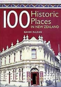 100 Historic Places in New Zealand